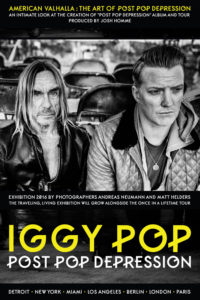 AMERICAN VALHALLA: Iggy Pop, The Art of Post Pop Depression